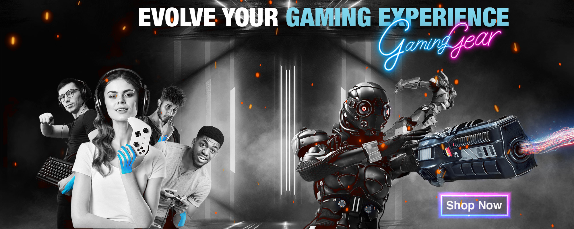 Gaming Gear, evolve your gaming experience. Shop Now.